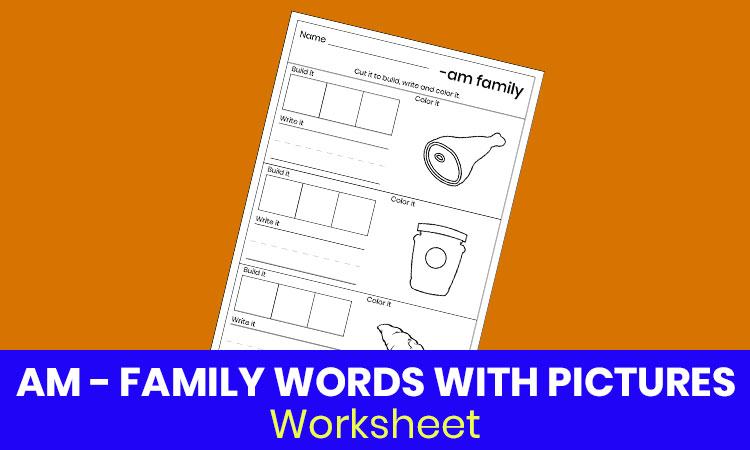AM family words with pictures